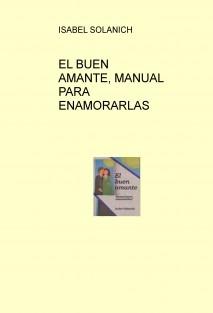 EL BUEN AMANTE, MANUAL PARA ENAMORARLAS
