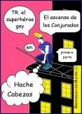 TR, el superhéroe gay, en: El ascenso de los Conjurados 1