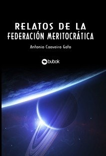 Relatos de la Federación Meritocrática