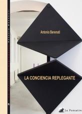 Libro La conciencia replegante, autor antoniobenenati