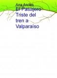 El Pasajero Triste del tren a Valparaíso