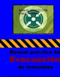 Manual practico de evacuacion de inmuebles