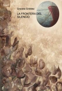 LA FRONTERA DEL SILENCIO