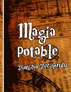 MAGIA POTABLE - DIONISO DIVINORUM