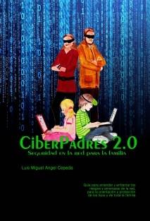 CiberPadres 2.0 - Seguridad en la red para la familia