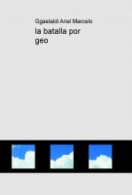 la batalla por geo