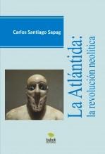 Libro La Atlantida, autor Carlos Santiago Sapag