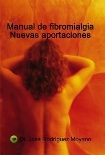 MANUAL DE FIBROMIALGIA. NUEVAS APORTACIONES
