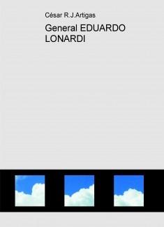 General EDUARDO LONARDI