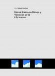 Manual Básico de Manejo y Valoración de la Informacion