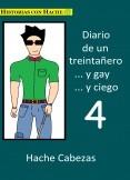 Diario de un Treintanero... y Gay... y Ciego 4