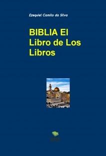 BIBLIA EL LIBRO DE LOS LIBROS