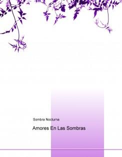 Amores En Las Sombras
