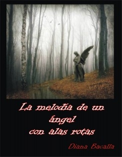 La melodía de un ángel con alas rotas