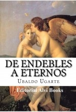 Libro De Endebles a Eternos, autor Editorial Alvi Books