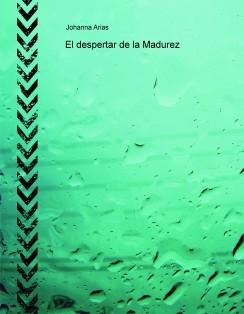 El despertar de la Madurez