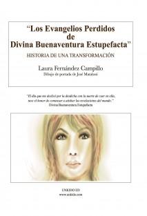 """""""Los Evangelios de Divina Buenaventura Estupefacta"""": Historia de una Transformación"""