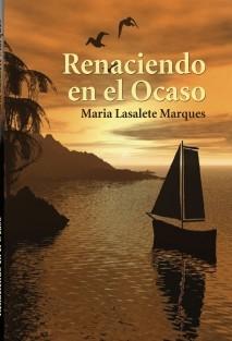 Renaciendo en el Ocaso
