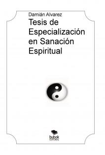 Tesis de Especialización en Sanación Espiritual