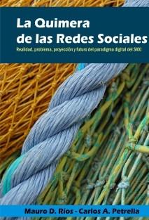 La Quimera de las Redes Sociales