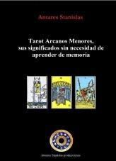 Libro Tarot Arcanos Menores, sus significados sin necesidad de aprender de memoria, autor stanislas