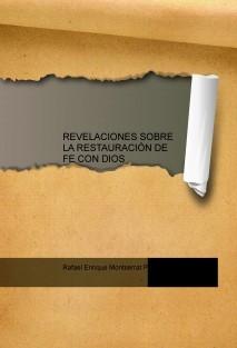 REVELACIONES SOBRE LA RESTAURACIÓN DE FE CON DIOS