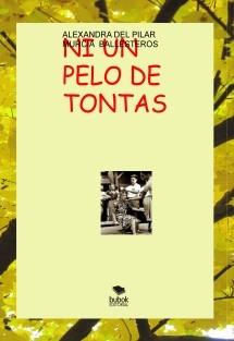 NI UN PELO DE TONTAS-LAS ROSAS DE LOS PIRINEOS