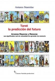Tarot, la predicción del futuro. Arcanos mayores y menores