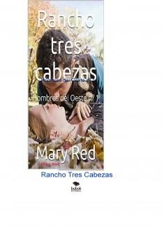 Rancho Tres Cabezas Hombres del Oeste nº 1