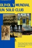 OLIVOL Y MUNDIAL UN SOLO CLUB