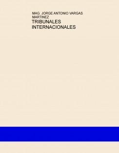TRIBUNALES INTERNACIONALES