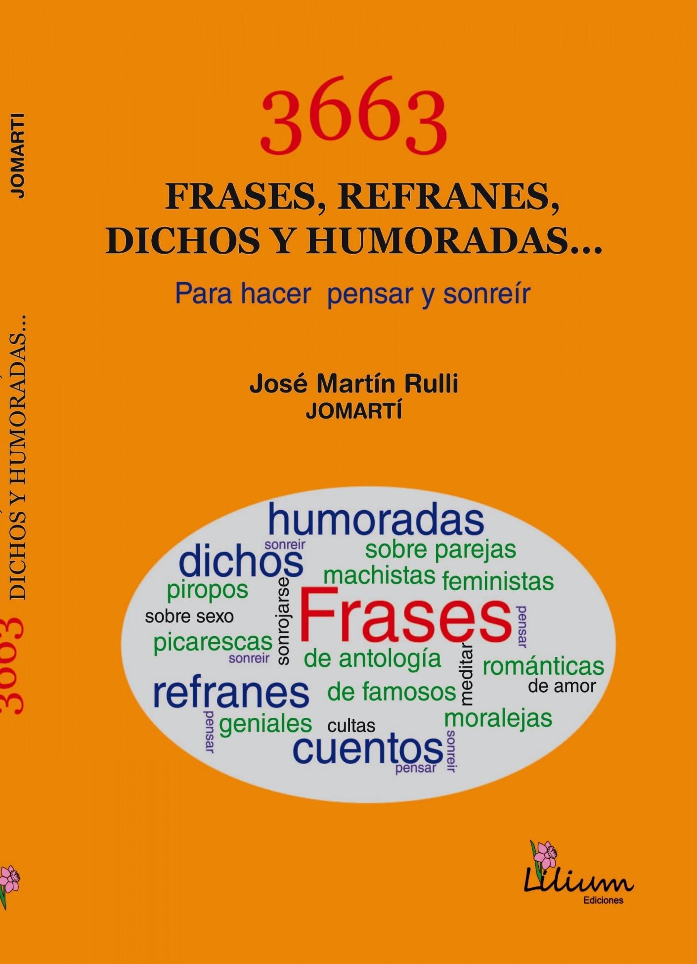 3663 Frases Refranes Dichos Y Humoradas Para Hacer Pensar Y Sonreír