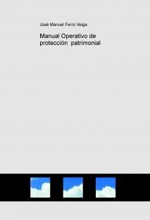 Manual Operativo de protección  patrimonial