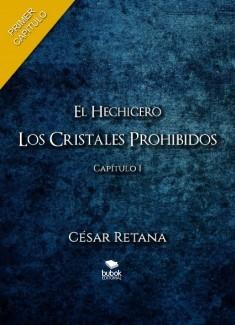 El Hechicero - Los Cristales Prohibidos - Capítulo 1