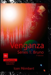 Venganza Series 1: Bruno