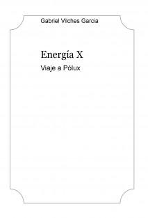 Energía X - Viaje a Pólux