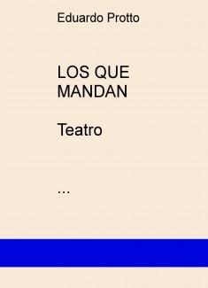 LOS QUE MANDAN (Teatro)