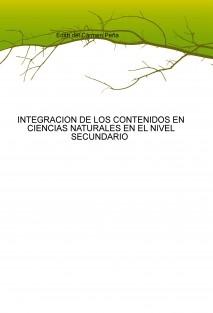INTEGRACION DE LOS CONTENIDOS EN CIENCIAS NATURALES EN EL NIVEL SECUNDARIO