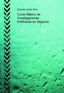 Curso Básico de Investigaciones Antifraude en Seguros