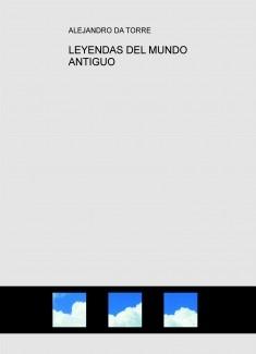 LEYENDAS DEL MUNDO ANTIGUO