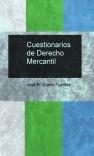 Cuestionarios de Derecho Mercantil