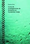 Curso de Investigaciones de Siniestros en Accidentes Viales