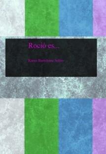 Roció es...