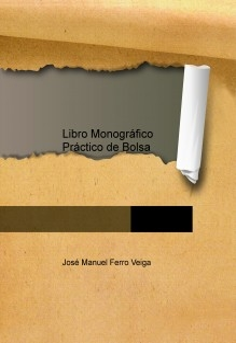 Libro Monográfico Práctico de Bolsa