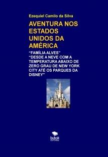 AVENTURA NOS ESTADOS UNIDOS DA AMÉRICA