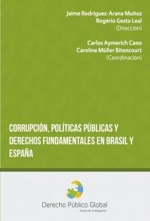 CORRUPCIÓN, POLÍTICAS PÚBLICAS Y DERECHOS FUNDAMENTALES EN ESPAÑA Y BRASIL