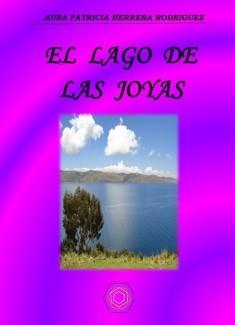 EL LAGO DE LAS JOYAS
