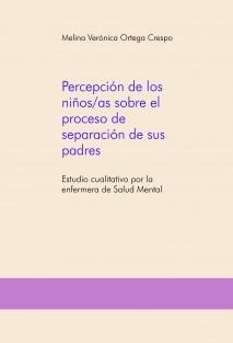Percepción de los niños/as sobre el proceso de separación de sus padres