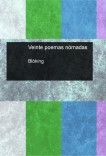 Veinte poemas nómadas