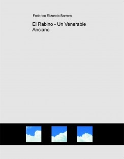 El Rabino - Un Venerable Anciano - Episodio I